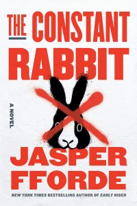 Paul Di Filippo Reviews <b>The Constant Rabbit</b> by Jasper Fforde
