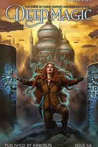 Karen Burnham Reviews Short Fiction: <i>Tor.com</i>, <i>Strange Horizons</i>, <i>Abyss & Apex</i>, and <i>Deep Magic</i>