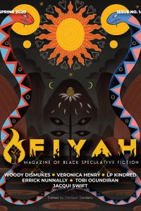 Karen Burnham Reviews Short Fiction: <i>Clarkesworld</i>, <i>Fiyah</i>, <i>Tor.com</i>, and <i>BCS</i>
