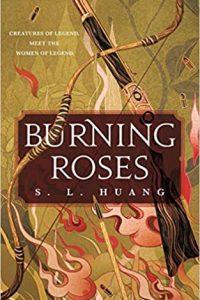 Katharine Coldiron Reviews <b>Burning Roses</b> by S.L. Huang
