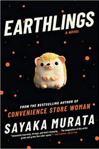 Ian Mond Reviews <b>Earthlings</b> by Sayaka Murata