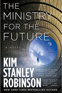 Gary K. Wolfe Reviews <b>The Ministry for the Future</b> by Kim Stanley Robinson