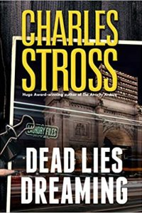Russell Letson Reviews <b>Dead Lies Dreaming</b> by Charles Stross