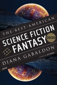 Gary K. Wolfe Reviews <b>The Best American Science Fiction and Fantasy 2020</b>, Edited by Diana Gabaldon & John Joseph Adams