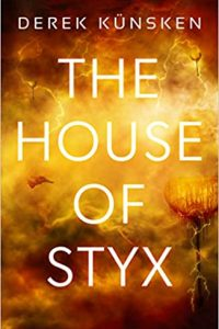 Rich Horton Reviews <b>The House of Styx</b> by Derek Künsken