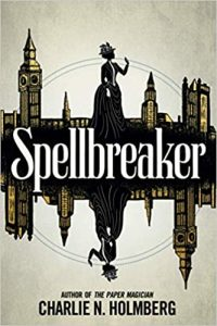 Colleen Mondor Reviews <b>Spellbreaker</b> by Charlie N. Holmberg