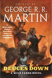 Paula Guran Reviews <b>Deuces Down</b>, Edited by George R.R. Martin & Melinda Snodgrass