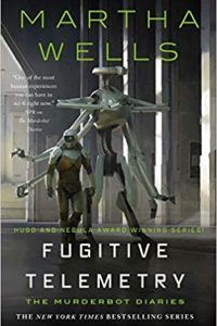 Liz Bourke and Adrienne Martini Review <b>Fugitive Telemetry</b> by Martha Wells