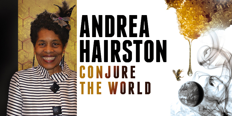 Andrea Hairston: Conjure the World
