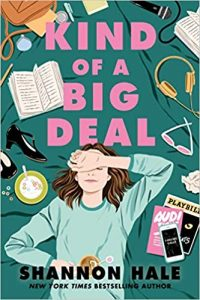 Colleen Mondor Reviews <b>Kind of a Big Deal</b> by Shannon Hale
