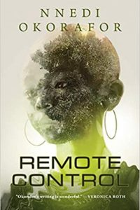 Gabino Iglesias Reviews <b>Remote Control</b> by Nnedi Okorafor