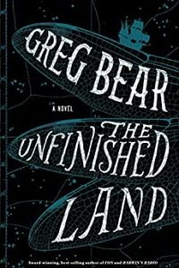 Russell Letson Reviews <b>The Unfinished Land</b> by Greg Bear
