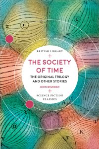 Paul Di Filippo Reviews <b>The Society of Time</b> by John Brunner