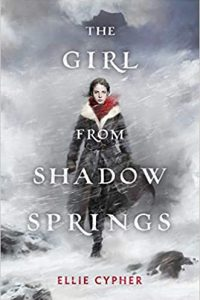 Colleen Mondor Reviews <b>The Girl from Shadow Springs</b> by Ellie Cypher