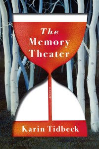 Paul Di Filippo Reviews <b>The Memory Theater</b> by Karin Tidbeck