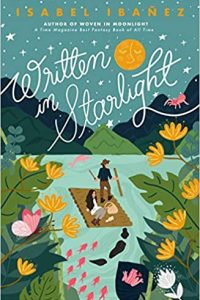 Alex Brown and Colleen Mondor Review <b>Written in Starlight</b> by Isabel Ibañez