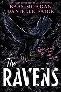 Colleen Mondor Reviews <b>The Ravens</b> by Kass Morgan & Danielle Paige