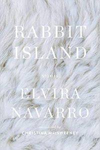 Ian Mond Reviews <b>Rabbit Island</b> by Elvira Navarro