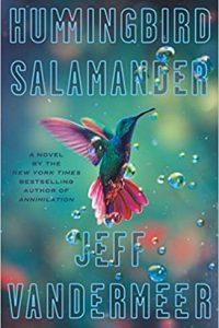 Ian Mond Reviews <b>Hummingbird Salamander</b> by Jeff VanderMeer