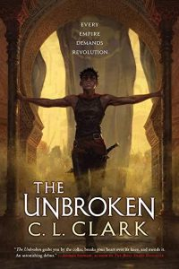 Maya C. James Reviews <b>The Unbroken</b> by C.L. Clark