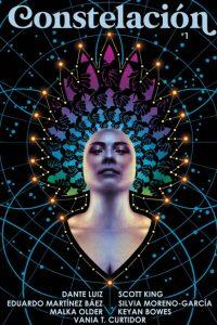 Karen Burnham Reviews Short Fiction: <i>Constelación</i>, <i>Metaphorosis</i>, and <i>Beneath Ceaseless Skies</i>