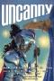 Paula Guran Reviews Short Fiction: <i>Uncanny</i>, <i>Apex</i>, <i>The Dark</i>, <i>Nightmare</i>, <i>Fantasy</i>, and <i>Baffling</i>