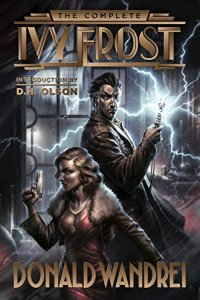 Paul Di Filippo Reviews <b>The Complete Ivy Frost</b> by Donald Wandrei