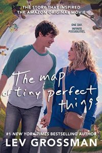 Amy Goldschlager Reviews <b><i>The Map of Tiny Perfect Things</i></b> Audiobook by Lev Grossman