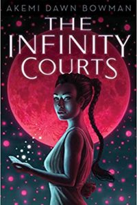 Colleen Mondor Reviews <b>The Infinity Courts</b> by Akemi Dawn Bowman