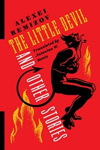 Ian Mond Reviews <b>The Little Devil and Other Stories</b> by Aleksey Remizov