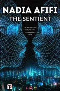 Gabino Iglesias Reviews <b>The Sentient</b> by Nadia Afifi