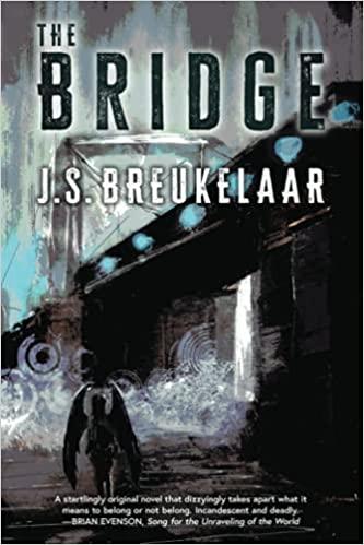 Paula Guran Reviews The Bridge by J.S. Breukelaar