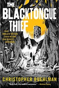 Paul Di Filippo and Adrienne Martini Review <b>The Blacktongue Thief</b> by  Christopher Buehlman