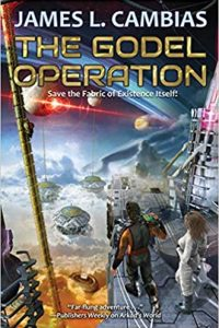 Paul Di Filippo Reviews <b>The Godel Operation</b> by James L. Cambias