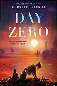 Paul Di Filippo Reviews <b>Day Zero</b> by C. Robert Cargill