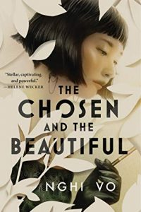 Gary K. Wolfe Reviews <b>The Chosen and the Beautiful</b> by Nghi Vo