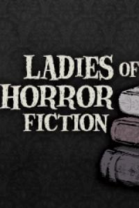 2021 Ladies of Horror Fiction Grant Recipients