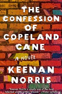Ian Mond Reviews <b>The Confession of Copeland Cane</b> by Keenan Norris