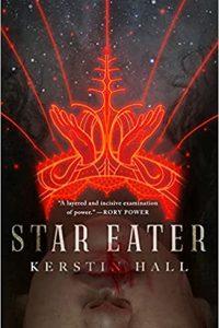 Liz Bourke Reviews <b>Star Eater</b> by Kerstin Hall