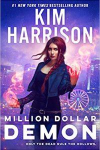 Carolyn Cushman Reviews <b>Million Dollar Demon</b> by Kim Harrison and <b>Cast in Conflict</b> by Michelle Sagara
