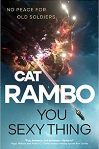 Liz Bourke and Adrienne Martini Review <b>You Sexy Thing</b> by Cat Rambo