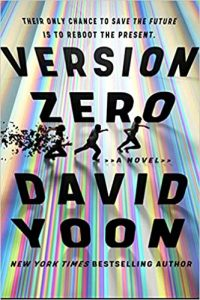Adrienne Martini Reviews <b>Version Zero</b> by David Yoon and <b>The 22 Murders of Madison May</b> by Max Barry