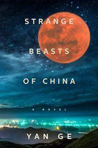 Ian Mond Reviews <b>Strange Beasts of China</b> by Yan Ge