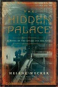 Paul Di Filippo Reviews <b>The Hidden Palace</b> by Helene Wecker