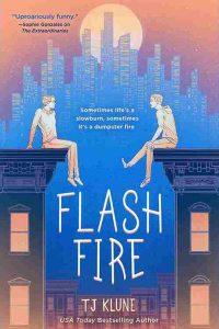 Colleen Mondor Reviews <b>Flash Fire</b> by TJ Klune