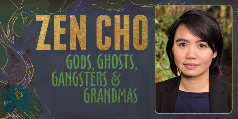 Zen Cho: Gods, Ghosts, Gangsters & Grandmas