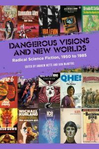 Alvaro Zinos-Amaro Reviews <b>Dangerous Visions and New Worlds: Radical Science Fiction, 1950 to 1985</b> by Andrew Nette & Iain McIntyre, eds