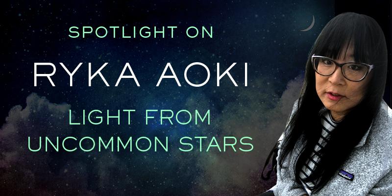 Spotlight on Ryka Aoki