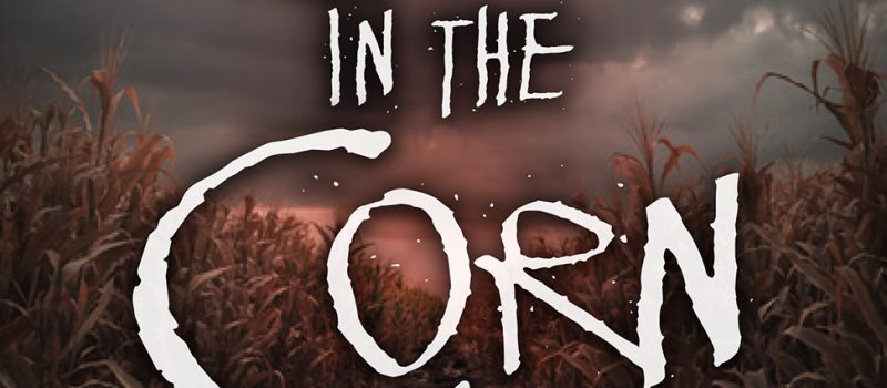 Book Cover for Girl in the Corn by Jason Offutt